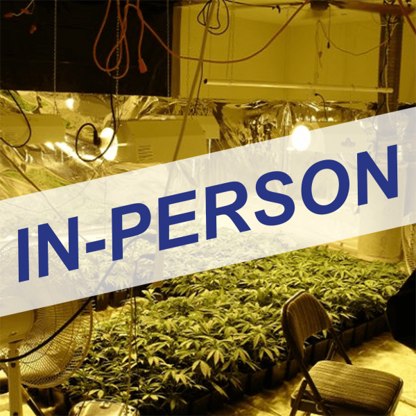 Cannabis Cultivation Hazards & Safety for Law Enforcement In-Person