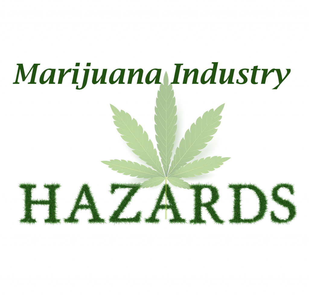 Marijuana Industry Hazards - NES